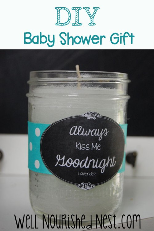 DIY Baby Shower Gifts - Lavender Essential Oil Candle. Really Inexpensive to make!   The Well Nourished Nest